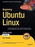 Beginning Ubuntu Linux: From Novice to Professional (Beginning Series: Open Source)