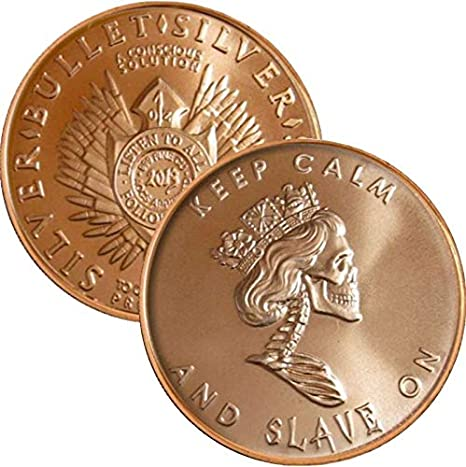 Pure Copper Bullion Round!! Slave Queen Keep Calm /& Slave On 1oz