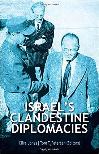 Read online Israel's Clandestine Diplomacies PDF, azw (Kindle), ePub