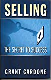 img - for Selling: The Secret to Success book / textbook / text book