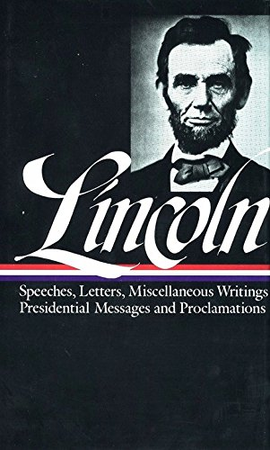 Lincoln : Speeches and Writings : 1859-1865 (Library of America)