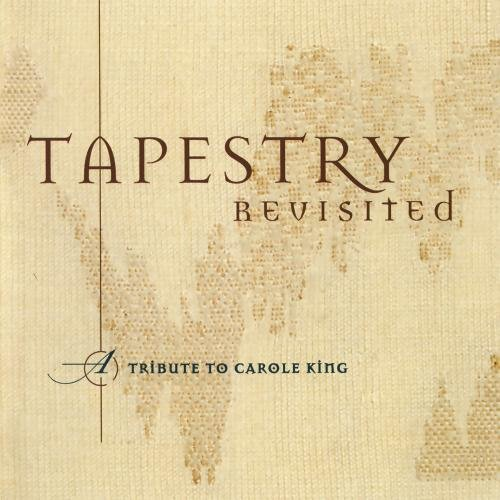 Tapestry Revisited: A Tribute To Carole King by Lava