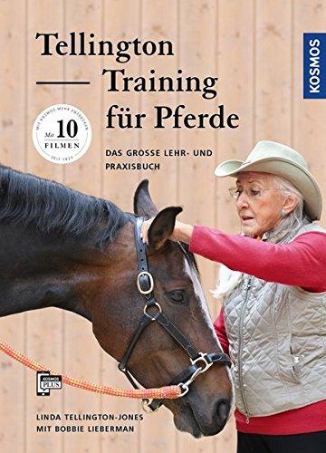 Tellington Training Für Pferde  Das Große Lehr  Und Praxisbuch