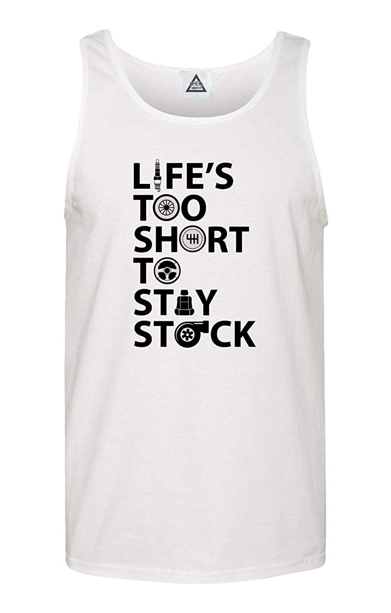 Lifes Too Short to Stay Stock JDM Car Turbo Funny Tank Top