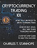 Cryptocurrency Trading 101: How to Profit in Vastly Changing Times