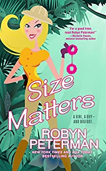 Size Matters (Handcuffs and Happily Ever Afters Book 2) by [Peterman, Robyn]