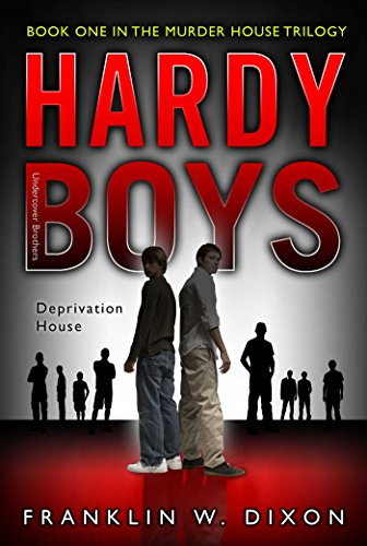 deprivation-house-book-one-in-the-murder-house-trilogy-hardy-boys-all-new-undercover-brothers-22