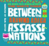 Between the Assassinations (unabridged audio book)