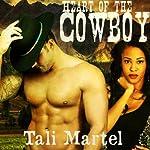 Heart of a Cowboy: BWWM Interracial Romance | Tali Martel
