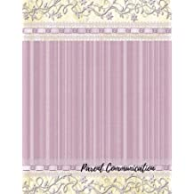 Parent Communication: Parent Contact Log Book For Teachers. 8.5in by 11in 100 Pages For 50 Students. 3 Contact...
