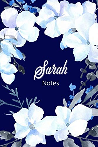 Sarah Notes: Personalized Journal with Name with Feminine Interior