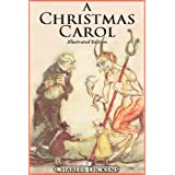 A Christmas Carol - Classic Illustrated Edition