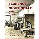 Florence Nightingale: Nurse    Pioneer
