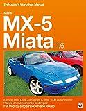 Mazda MX-5 Miata 1.6 Enthusiast's Workshop Manual (Enthusiast's Workshop Manual series)