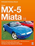 Mazda MX-5 Miata 1.6 Enthusiast's Workshop Manual