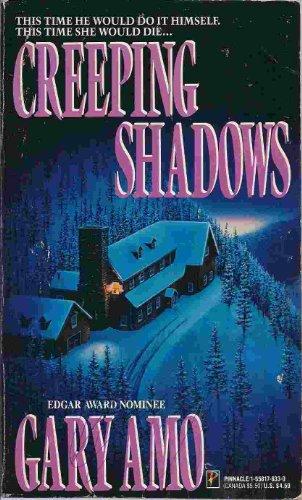 Creeping Shadows - Gary Amo