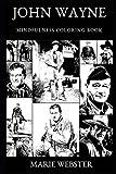 img - for John Wayne Mindfulness Coloring Book (John Wayne Mindfulness Coloring Books) book / textbook / text book