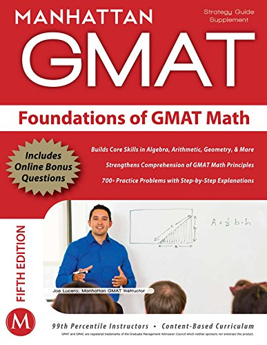 Foundations of GMAT Math (Manhattan Prep GMAT Strategy Guides)