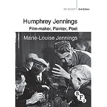 Humphrey Jennings: Film-maker, Painter, Poet
