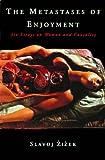 The Metastases of Enjoyment, Slavoj Zizek, 086091688X