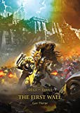 : The First Wall (3) (The Horus Heresy: The Siege of Terra)