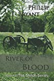River of Blood (Shiloh Series) (Volume 4)
