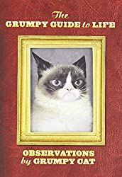 Grumpy Cat: The Grumpy Guide to Life: Observations from Grumpy Cat