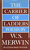 Carrier of Ladders, Merwin, W. S., 0689103433