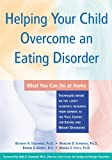 Helping Your Child Overcome an Eating Disorder, Bethany A. Teachman and M. B. Schwartz, 1572243104