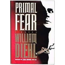 Amazon william diehl books primal fear by diehl william 1993 hardcover fandeluxe Choice Image