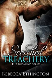 Scorched Treachery (Imdalind  Series Book 3)