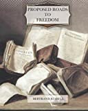 Proposed Roads to Freedom, Bertrand Russell, 1466297239