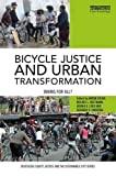 Search : Bicycle Justice and Urban Transformation: Biking for all? (Routledge Equity, Justice and the Sustainable City series)