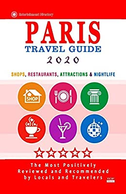 Best Restaurants In Paris 2020 Paris Travel Guide 2020: Shops, Arts, Entertainment and Good