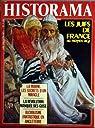 Historama [n° 7, septembre 1984] Les Juifs de France au Moyen Age.  par Historama