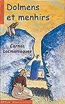 Dolmens et menhirs : Carnac - Locmariaquer par Albaut