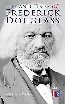 biography of frederick douglass Essay Examples