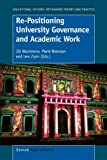Re-Positioning University Governance and Academic Work, , 9460911722