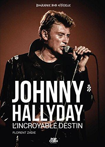 Amazon Com Johnny Hallyday L Incroyable Destin French