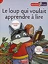 Le loup qui voulait apprendre à lire par Noël