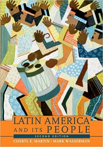 Book Latin America and Its People, Combined Volume (2nd Edition) by Martin, Cheryl E., Wasserman, Mark (2007)