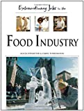 Extraordinary Jobs in the Food Industry, Alecia T. Devantier and Carol A. Turkington, 0816058563