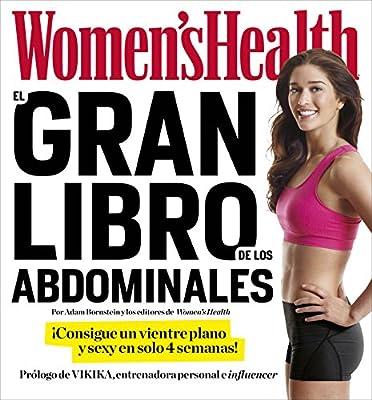 El gran libro de los abdominales: Â¡Consigue un vientre plano y sexy en solo 4 semanas! (DEPORTES Y NATURALEZA)
