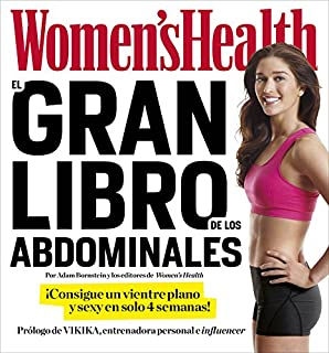 El gran libro de los abdominales (Womens Health): ¡Consigue un vientre plano