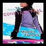 Winter Games: Camp Confidential #12 | Melissa Morgan