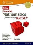 Essential mathematics for Cambridge IGCSE. Core. Per le Scuole superiori. Con espansione online