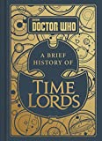 img - for Doctor Who: A Brief History of Time Lords book / textbook / text book
