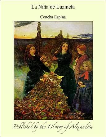 La Niîa de Luzmela eBook: Espina, Concha: Amazon.es: Tienda Kindle