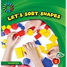 Let's Sort Shapes (21st Century Basic Skills Library: Sorting)