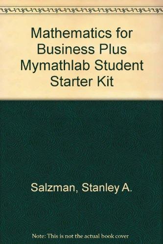 Mathematics for Business plus MyMathLab Student Starter Kit (8th Edition)
